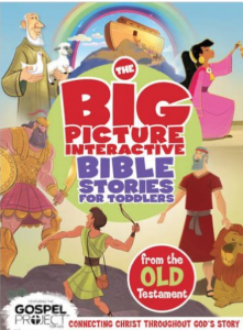The Big Picture Interactive Bible Stories for Toddlers : Old Testament