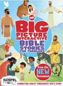 The Big Picture Interactive Bible Stories for Toddlers: New Testament