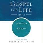 What Does the Gospel Say About Abortion?
