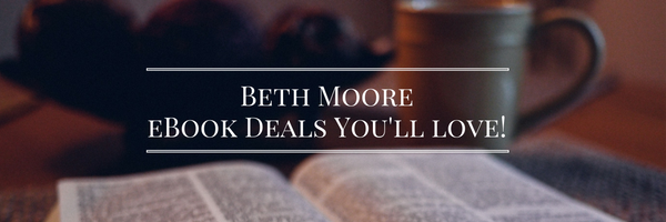 beth-moore-ebook-deals-youll-love